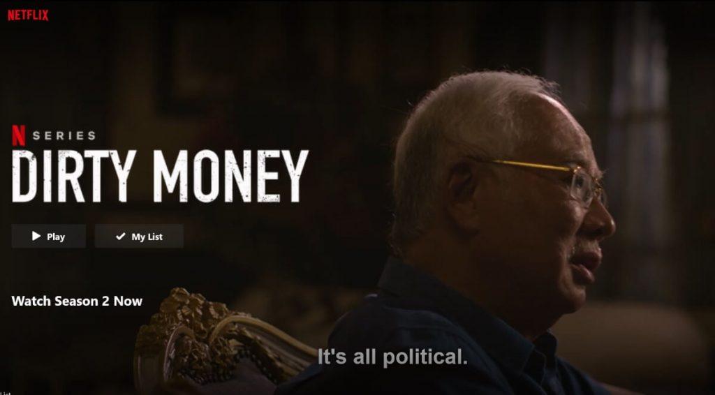Najib Razak on Netflix show Dirty Money